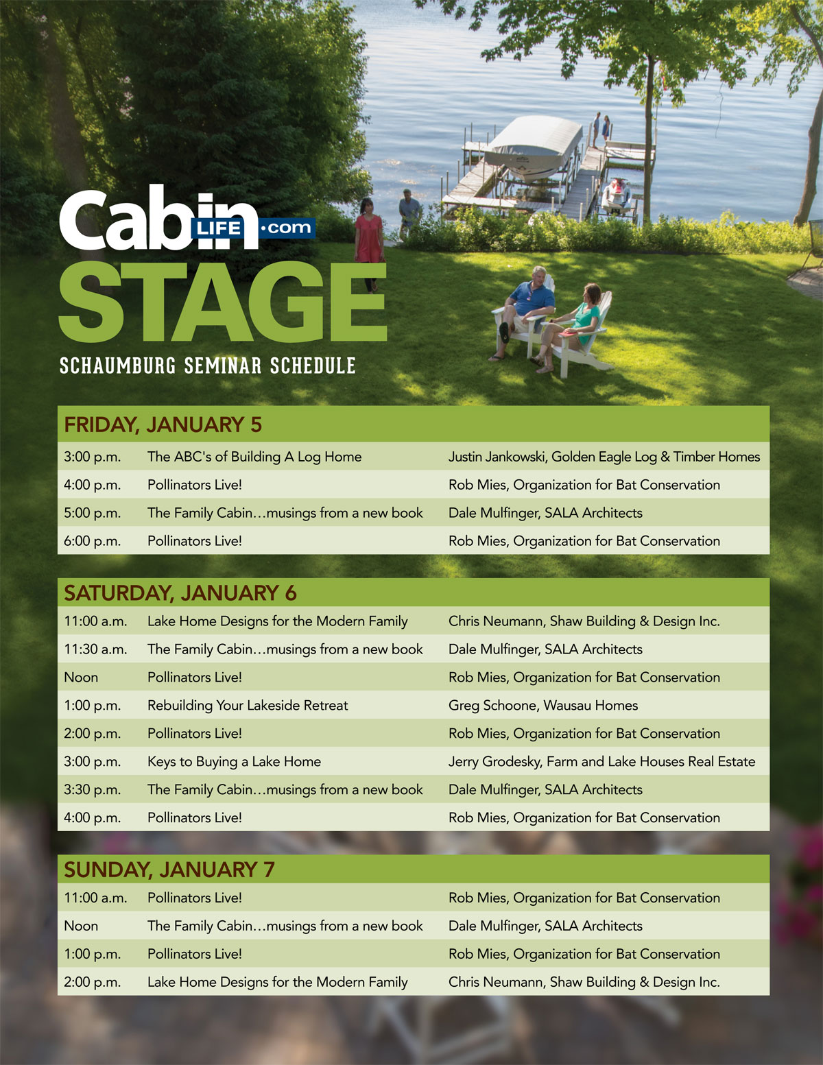 Cabin Life Stage Schedule