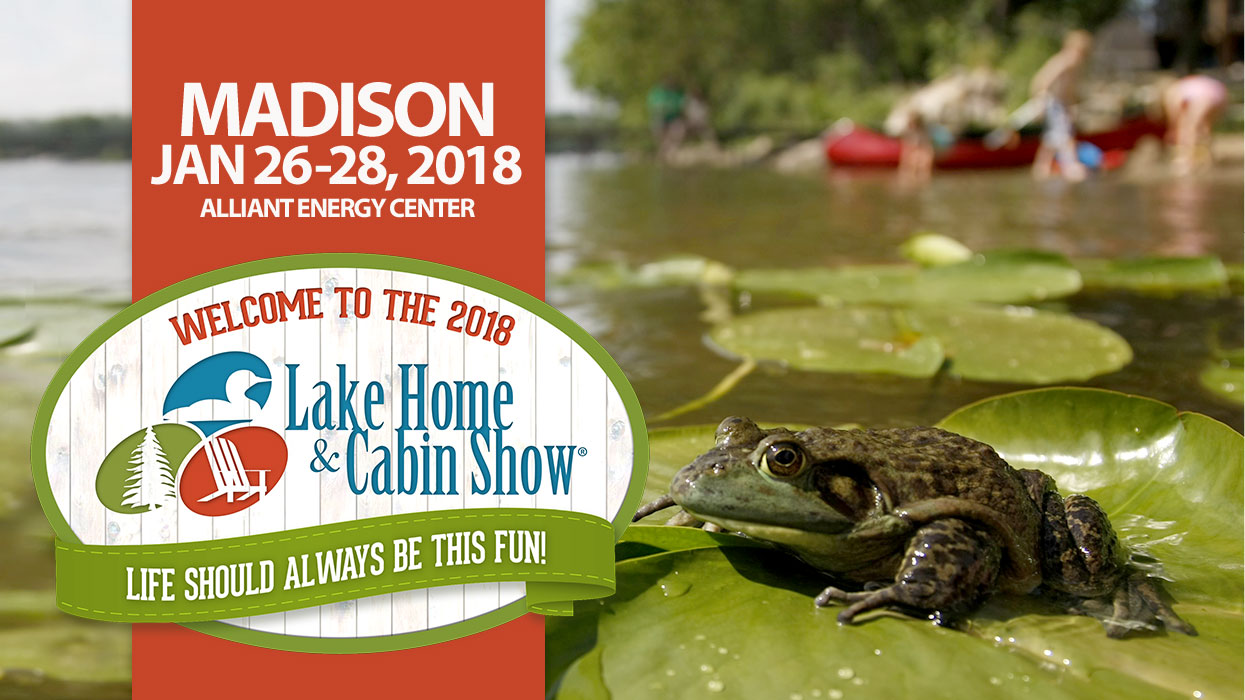 Lake Home and Cabin Show